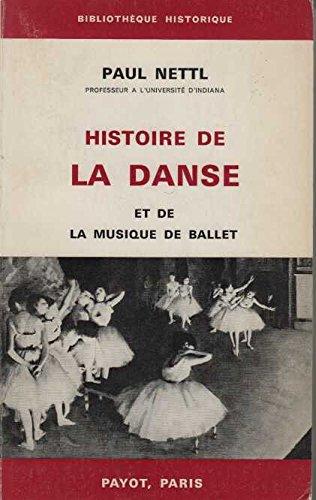 Histoire de la danse et de la musique de ballet por Paul Nettl