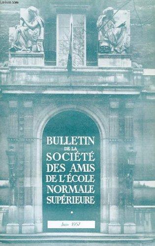 Bulletin de la societe des amis de l'ecole normale superieure - 38e annee - n° 79