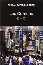Les Coréens de Pascal Dayez-Burgeon