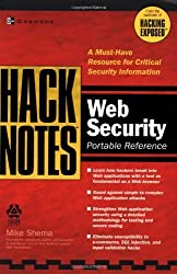 HackNotes(tm) Web Security Pocket Reference by Mike Shema (2003-06-30)