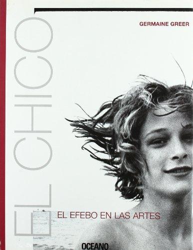 CHICO, EL: Una delicia para los amantes del arte por Germaine Greer