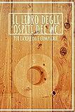 Il libro degli ospiti del wc - Per iscriversi e compilare: Libro Degli Ospiti Da Compilare Per Gli Ospiti Sulla Toilette - Bel Regalo Per Uomini E Donne
