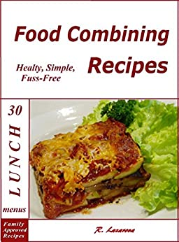 Food combining recipes food food combining recipes 30 lunch menus healthy simple and fuss forumfinder Gallery
