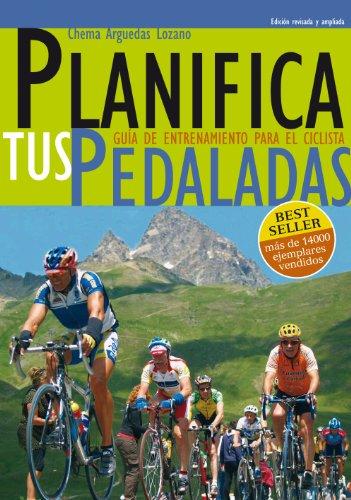 Planifica Tus Pedaladas: Entrenamiento Ciclismo por Chema Arguedas Lozano