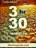 Image de Guía completa para bajar de 3h30 en Maratón (Planes de entrenamiento para Maratón de finisherguide nº 330)
