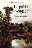 La Palabra Vengada (Juan de La Cuesta-Hispanic Monographs)