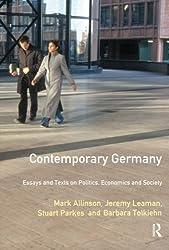 Contemporary Germany: Essays and Texts on Politics, Economics and Society (Longman Contemporary Europe Series)