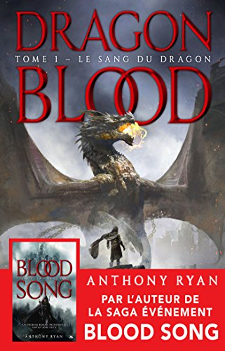 Le Sang du dragon: Dragon Blood, T1 (Draconis Memoria) par Anthony Ryan