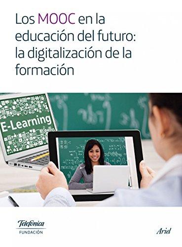 Los MOOC en la educación del futuro: la digitalización de la formación (Inscripcion De Amazon)