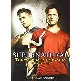 Supernatural: The Official Companion Season 6