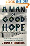 A Man of Good Hope: One Man's Extraor...