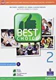 Best choice. Ediz. mylab. Per le Scuole superiori. Con e-book. Con espansione online: 2