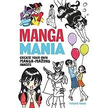 Manga Mania: Create Your Own Manga-mazing Images