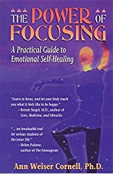 The Power of Focusing: A Practical Guide to Emotional Self-Healing by Ann Weiser Cornell (1996-05-01)
