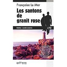 Les Santons de granite rose: Enquête sur les rives bretonnes (Enquêtes en série t. 6)