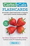 Carbs & Cals Flashcards PACK 1: 64 Double-Sided Flashcards to Improve Your Carb & Calorie Counting Skills (Carbs and Cals)