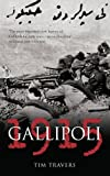 Gallipoli 1915 by Tim Travers front cover