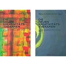Die neuen Kreativitätstherapien: Handbuch der Kunsttherapie (Edition sirius)