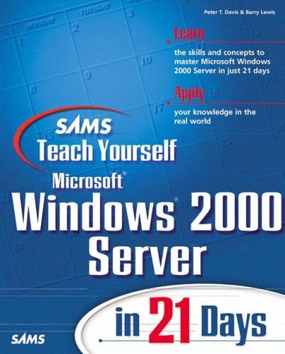 Sams Teach Yourself Windows 2000 Server in 21 Days by Barry Lewis (2000-02-08)