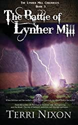 The Battle of Lynher Mill: Volume 3 (The Lynher Mill Chronicles)