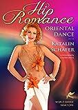 Hip Romance - Oriental Dance with Katalin Schafer - belly dance - advanced level bellydance