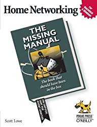 Home Networking: The Missing Manual by Lowe, Scott (2005) Paperback