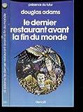 H2G2, tome II : Le Dernier restaurant avant la fin du monde