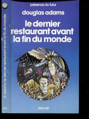 Le Guide du routard galactique, Tome 2 : Le Dernier restaurant avant la fin du monde (Pres Fut Gd - Pres Douglas