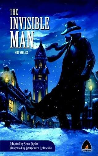 The Invisible Man: A Grotesque Romance (Campfire Graphic Novels)