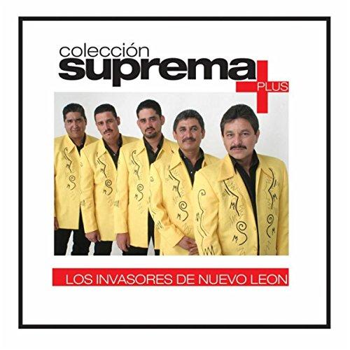 Colección suprema Plus - Los Invasores De Nuevo León