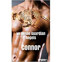La meute Guardian Angels: Connor