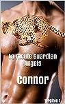 La meute Guardian Angels : Connor par T.