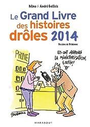 Le grand livre des histoires drôles 2014