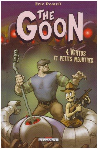 The Goon, Tome 4 : Vertus et petits meurtres