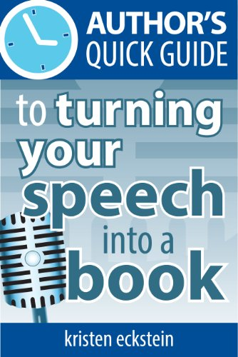 authors-quick-guide-to-turning-your-speech-into-a-book-english-edition