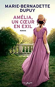 """Afficher """"Amélia, un coeur en exil"""""""