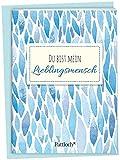 Du bist mein Lieblingsmensch: Spruch-Heftchen mit Kuvert