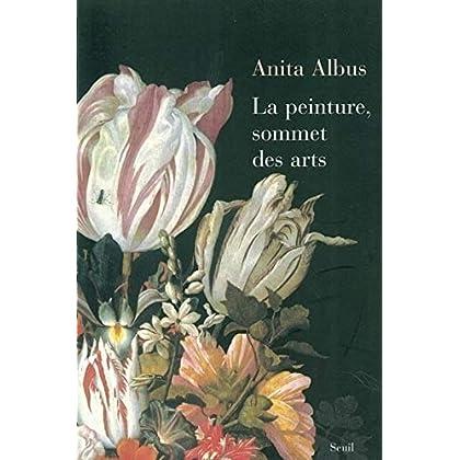 Peinture, sommet des arts : Revisiter la peinture
