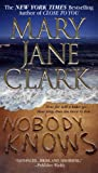 Nobody Knows: A Novel (Key News Thrillers)