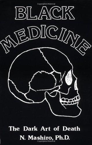 The Dark Art of Death (Black Medicine)