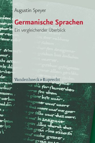 Buch: Germanische Sprachen. Ein vergleichender Überblick von Augustin Speyer