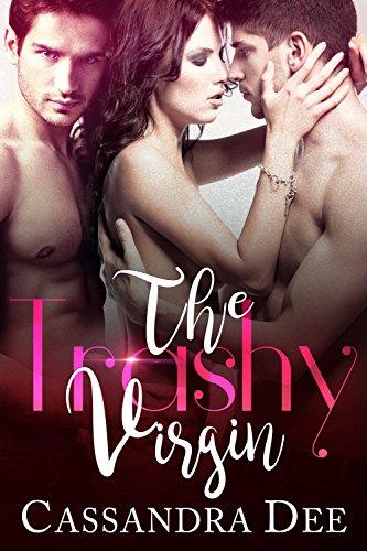 the-trashy-virgin-a-menage-romance