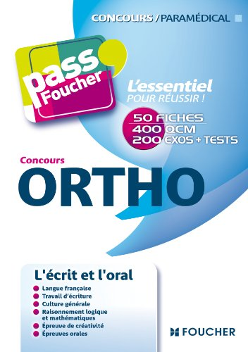 Pass'Foucher - Concours Ortho par Thierry Marquetty, Valérie Beal, Johanna Godon, Andrée Rance, Catherine Goupille