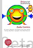 Zuda Comics: DC Comics, Webcomic, Press Release, Paul Levitz, Richard Bruning, High Moon, Copyrights, Comic Book Resources
