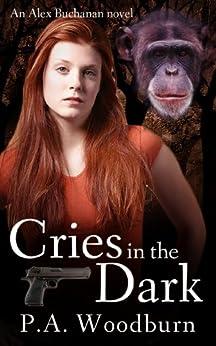 Cries in the Dark (English Edition) di [Woodburn, P. A.]