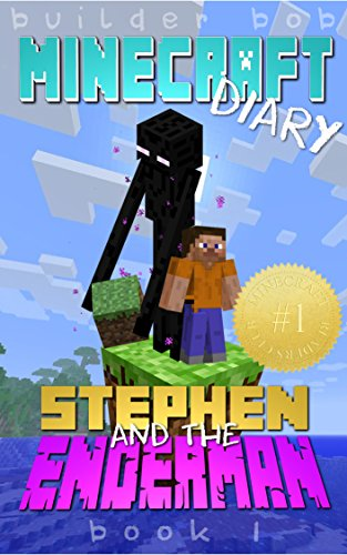 minecraft-diary-stephen-and-the-enderman-unofficial-the-secret-fun-filled-adventure-of-stephen-and-t