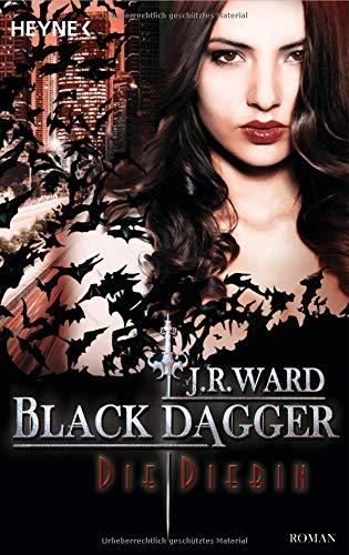 Buchcover Die Diebin: Black Dagger 31 - Roman
