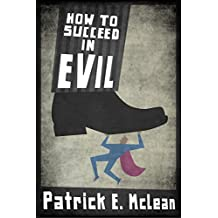 How to Succeed in Evil (English Edition)