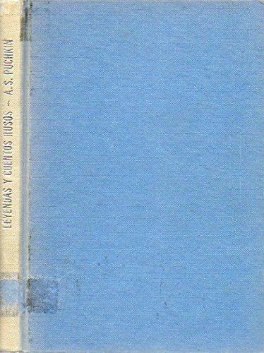 LEYENDAS Y CUENTOS RUSOS. Cbta. e ilustrs. de José Correas. 2ª ed.