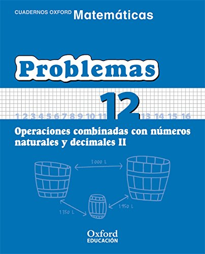 Matemáticas 1.º Primaria. Cuadernos De Problemas 12 (Cuadernos de Matemáticas Primaria) - 9788467324525